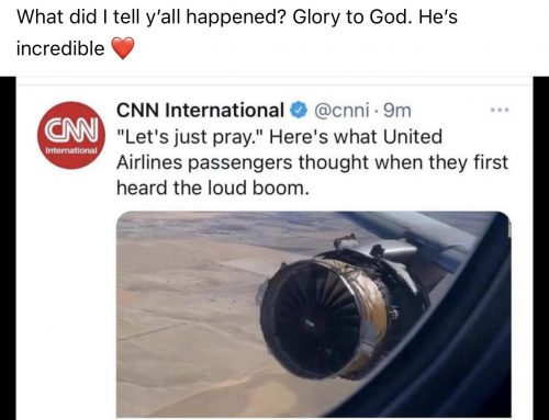 Prayers worked on a Plane, and they will Work to Save our World too.